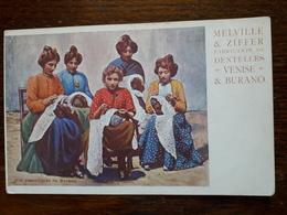 Italie. Venise. Melville Et Ziffer. Dentelles Venise Et Burano - Venezia (Venice)