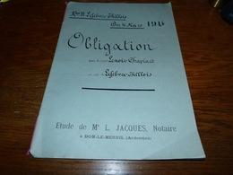 Etude Notaire Me Jacques Dom-le-Mesnil  Obligation 1914 Familles Lenoir Chaplars Lefebvre Thillois - Documents Historiques