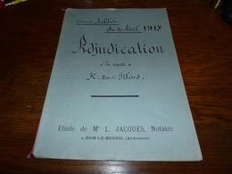 Etude Notaire Me Jacques Dom-le-Mesnil  Adjudication 1914 Familles Pilard - Documents Historiques