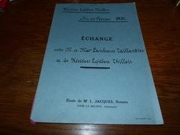 Etude Notaire Me Jacques Dom-le-Mesnil  Echange 1932 Familles Lambeaux Taillandier Lefebvre Thillois - Documents Historiques