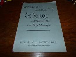Etude Notaire Me Jacques Dom-le-Mesnil  Echange 1913 Lefebvre Thillois Mozet Schenmetzler - Documents Historiques