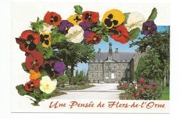 """Flers-de-L'Orne Le Château Les Halles """"une Pensée De Flers-de-L'Orne"""" - Flers"""