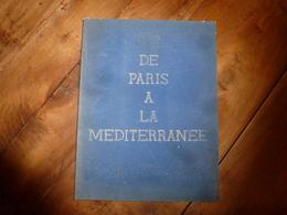 1933 Rare éd. Luxe  Popinot N°1:De Paris à Méditerranée, Par Barbizon,Moret/L,Nemours,Montargis,Gien,Nevers,Melun,etc - Books, Magazines, Comics
