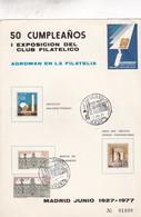 50 CUMPLEAÑOS EXPO CLUB FILATELICO AGROMAN. MADRID 1977-TARJETON - BLEUP - Fábricas Y Industrias