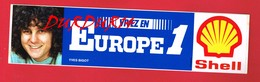 1 Autocollant EUROPE 1 Yves BIGOT Pub Shell - Autocollants