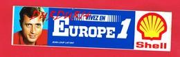 1 Autocollant EUROPE 1 Jean Loup LAFONT Pub Shell - Autocollants