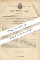 Original Patent - Franz Clouth , Rheinische Gummiwaren Fabrik , Köln / Nippes | 1885 , Gasdruckregulator | Gas ! - Historische Dokumente