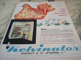 ANCIENNE PUBLICITE UNE POULE DANS VOTRE CUISINE KELVINATOR 1960 - Publicité