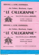 """-lot De 2-BUVARDS -"""" Le CALLIGRAPHE-""""  Illustrés-années 40*-50 - Papeterie"""