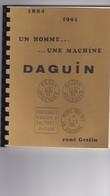 1884/1991 Un Homme Une Machine DAGUIN De RENE GESLIN - Oblitérations Mécaniques