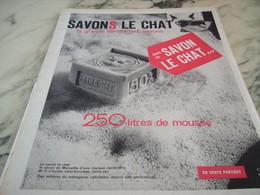 ANCIENNE PUBLICITE SAVONS LE CHAT 250 LITRES DE MOUSSE  1960 - Autres Collections