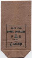 """NANCY (54) RATIONNEMENT ? SACHET. CAFE PUR  """" BONNE LORRAINE """" 1 RATION. - Autres Collections"""