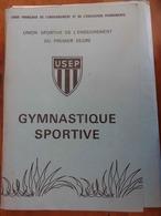 PÉDAGOGIE: GYMNASTIQUE SPORTIVE- DOSSIER USEP Vers 1980 Avec FICHES - Sport