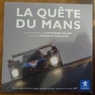 DVD LA QUÊTE DU MANS- LA VICTOIRE DE PEUGEOT AUX 24 HEURES DU MANS 2009- NEUF - Sports