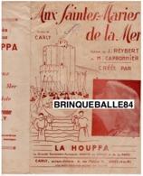 40 60 LA HOUPPA PARTITION AUX SAINTES MARIES DE LA MER CARLY REYBERT CAPRONNIER ILL GAILLARD PHOTO FÉLIX 1943 CORRIDA ! - Musique & Instruments
