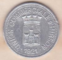 02 . Aisne. Union Commerciale D Hirson 10 Centimes 1921 - Monétaires / De Nécessité