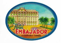 Etiquette Valise Hotel Embajador La Coruña Espagne España Spain Luggage Label - Etiquettes D'hotels