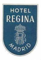 Etiquette Valise Hotel Regina Madrid Espagne España Spain Luggage Label - Etiquettes D'hotels