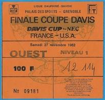 Ticket D' Entrée FINALE COUPE DAVIS FRANCE U.S.A. 38 GRENOBLE 1982 ** Cup Sport TENNIS - Eintrittskarten