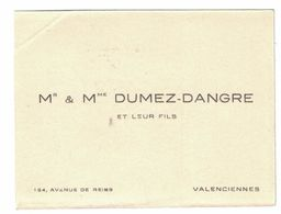 Mr & Mme DUMEZ-DANGRE ET LEURS FILS 154 AVENUE DE REIMS VALENCIENNES - Cartes De Visite