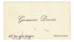 GERMAINE DEVRIES 11 RUE DE LA POTERNE PUIS 68 RUE DE LILLE VALENCIENNES - Cartes De Visite