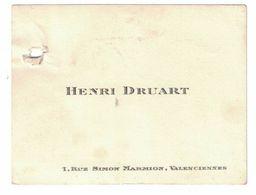 HENRI DRUART 1 RUE SIMON MARMION VALENCIENNES - Cartes De Visite