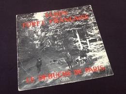 Vinyle 33 Tours Echos De La Forêt Française Le Débûché De Paris - Vinyles