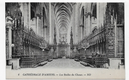 AMIENS - N° 6 - CATHEDRALE - LES STALLES DU CHOEUR - CPA NON VOYAGEE - Amiens