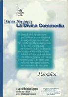 DANTE ALIGHIERI - Divina Commedia Paradiso - Commento Sapegno. - Libri, Riviste, Fumetti