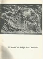 BOLOGNA   IL  PORTALE  DI   JACOPO  DELLA  QUERCIA  1953  FOTOSERVIZIO RITAGLIATO DA GIORNALE - Altri
