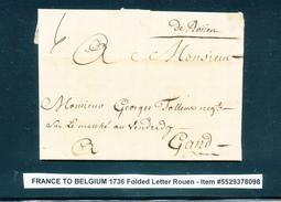 """764/25 - Lettre Manuscrit """" De Rouen """" ROUEN 1736 Vers GAND - Signée Louvet - Port à L'encre 6 Stuivers - Marcophilie (Lettres)"""