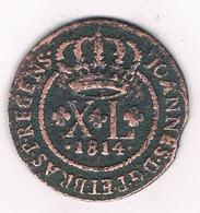 40 REIS 1814 BAHIA  (mintage 132000ex)  BRAZILIE /1294/ - Brésil