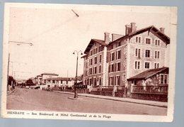 Hendaye (64 Pyrénées Atlantiques) Son Boulevard Et Hotel Continental Et De La Plage (PPP17157) - Hendaye