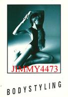 CPM  -  BODYSTYLING - GALLERY CARD - Scans Recto-Verso - Pin-Ups