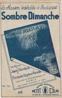 (GEO1) SOMBRE DIMANCHE , (BUDAPEST ) DAMIA ; Paroles HONGROISE : JAVOR LASZLO - Partitions Musicales Anciennes