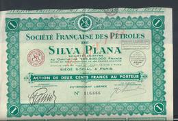 ACTION SILVA PLANA SOCIÉTÉ FRANÇAISE DES PÉTROLES ( PETROLE ) NOTAIRE M LEGAY PARIS : - Petróleo