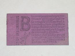 "Ancien Ticket Omnibus "" B "". Compagnie Générale Des Omnibus, Ticket Metro. - Tramways"