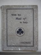 Guerre 14-18 L'odyssée De La 17eme Colonne D'approvisionnement Vers L'ITALIE En 1917 Par Le Major HODY - 1914-18