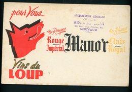 BUVARD:  VINS DU LOUP - ROUGE IMPERIAL MANO'R - FORMAT  Env. 13,5X21 Cm - Liqueur & Bière