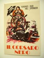 IL CORSARO NERO TERENCE HILL BUD SPENCER   CINEMA     ATTRICE ACTRESS CINEMA MOVIE STAR   VINTAGE     POSTCARD  UNUSED - Attori
