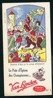 BUVARD:  LE PAIN D'ÉPICES DES CHAMPIONS VAN LYNDEN N°1 - JEANNE D'ARC À LA PRISE D'ORLÉANS - FORMAT  Env. 10,5X20 Cm - Pain D'épices