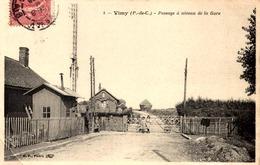 62] Pas De Calais > Autres Communes / VIMY /PASSAGE  A NIVEAU DE LA GARE   / DANS L'ETAT  /PLI COIN   / LOT  683 - Andere Gemeenten