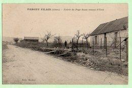 PARGNY FILAIN , Entrée Du Pays , Route Venant D' Urcel - France
