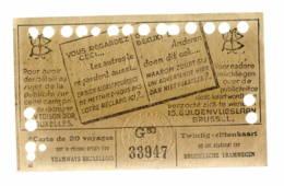 Tramways Bruxellois  BRUXELLES  1946  Carte Pour 20 Voyages   TTTTTB état - Europe