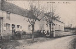 89 Brosses Ecole Des Filles - Autres Communes