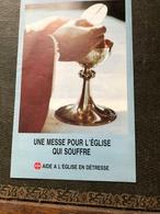Une Messe Pour L'Eglise Qui Souffre (plaquette De 9,5 Cm Sur 15 Cm) - Religion & Esotérisme