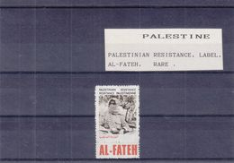 Palestine - VIGNETTE ** - MNH - Résistance Palestinienne - Al Fateh - Palestine