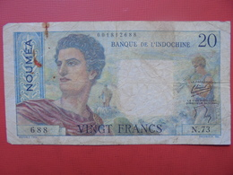 INDOCHINE-NOUMEA 20 FRANCS (ND) 1954 CIRCULER - Indochine