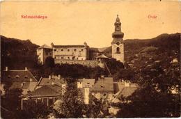 Slovakia, Hungary, Banská Stiavnica, Selmecbánya, Castle, Óvár, Old Postcard - Slovakia