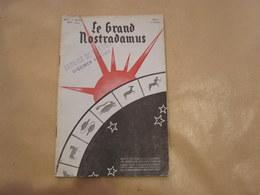 LE GRAND NOSTRADAMUS Revue Mensuelle N° 1 1934 Astrologie Prédictions Astres Astrologue Sciences Occultes Occultisme - Livres, BD, Revues